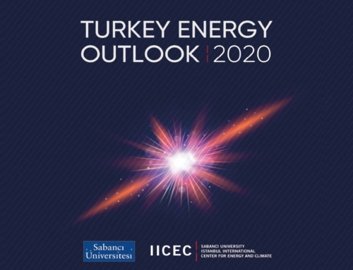 "Sabancı University IICEC Published: ""TURKEY ENERGY OUTLOOK"""